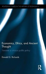 Economics, Ethics, and Ancient Thought | Donald Richards |