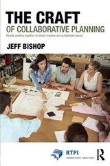 Craft of Collaborative Planning | Jeff Bishop |