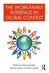 Work-Family Interface in Global Context | Karen Korabik |
