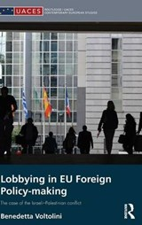 Lobbying in Eu Foreign Policy-making | Benedetta Voltolini |