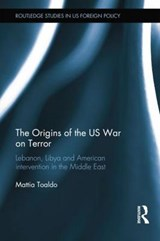 The Origins of the US War on Terror | Mattia Toaldo |