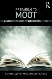 Preparing to Moot
