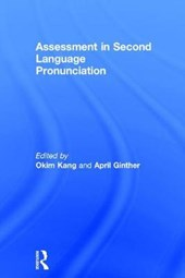 Assessment in Second Language Pronunciation | Okim Kang |