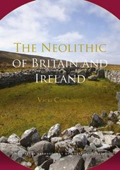 The Neolithic of Britain and Ireland | Vicki Cummings |
