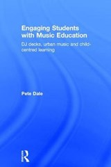 Engaging Students With Music Education | Pete Dale |