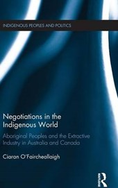 Negotiations in the Indigenous World | Ciaran O'faircheallaigh |