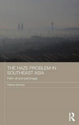 The Haze Problem in Southeast Asia | Helena Varkkey |