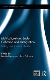 Multiculturalism, Social Cohesion and Immigration