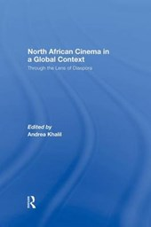North African Cinema in a Global Context | Andrea Khalil |