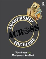 Leadership Across the Globe | Van Wart, Montgomery ; Gupta, Vipin |
