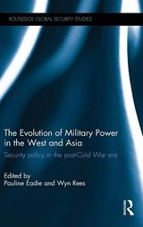 The Evolution of Military Power in the West and Asia |  |