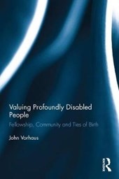Valuing Profoundly Disabled People