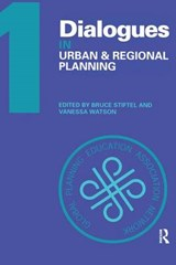Dialogues in Urban and Regional Planning | Bruce Stiftel |