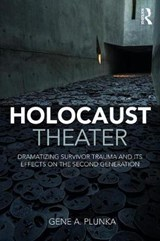 Holocaust Theater | Gene A. Plunka |