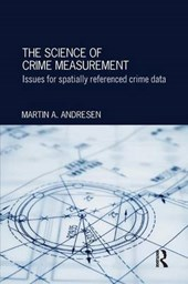 The Science of Crime Measurement