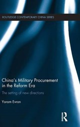 China's Military Procurement in the Reform Era | Yoram Evron |