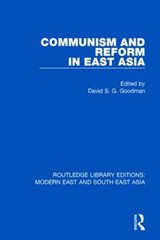 Communism and Reform in East Asia | David S. G. Goodman |