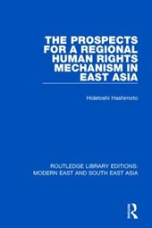 The Prospects for a Regional Human Rights Mechanism in East Asia