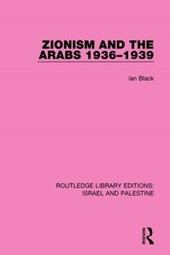 Zionism and the Arabs 1936-1939