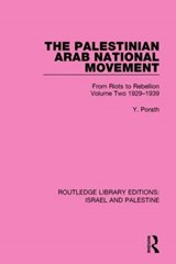 The Palestinian Arab National Movement 1929-1939 | Yehoshua Porath |