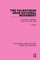 The Palestinian Arab National Movement 1929-1939