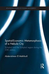 Spatial-Economic Metamorphosis of a Nebula City | Abderrahman El-Makhloufi |