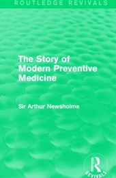 The Story of Modern Preventive Medicine