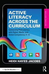 Active Literacy Across the Curriculum | Heidi Hayes Jacobs |