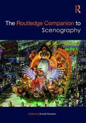 The Routledge Companion to Scenography | Arnold Aronson |