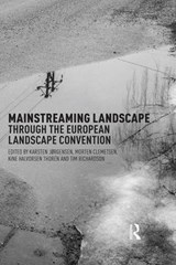 Mainstreaming Landscape Through the European Landscape Convention |  |