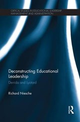 Deconstructing Educational Leadership | Richard Niesche |
