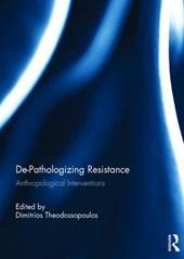 de-Pathologising Resistance
