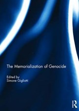 The Memorialization of Genocide |  |