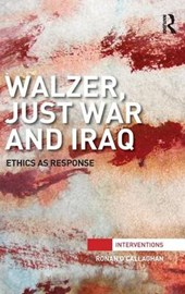 Walzer, Just War and Iraq