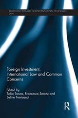 Foreign Investment, International Law and Common Concerns | auteur onbekend |