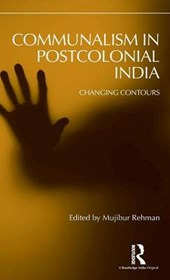 Communalism in Post-Colonial India