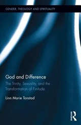 God and Difference | Linn Marie Tonstad |