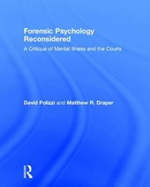 Forensic Psychology Reconsidered