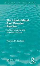The Liquid Metal Fast Breeder Reactor