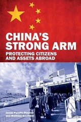 China's Strong Arm | Parello-Plesner, Jonas ; Duchâtel, Mathieu |