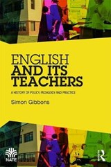 English and Its Teachers | Simon Gibbons |