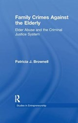 Family Crimes Against the Elderly | Patricia J. Brownell |