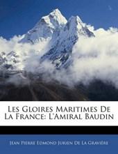 Les Gloires Maritimes de La France