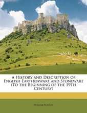 History and Description of English Earthenware and Stoneware
