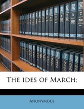 Ides of March;