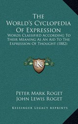 World's Cyclopedia of Expression | Peter Mark Roget |
