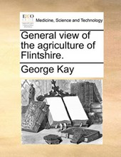 General View of the Agriculture of Flintshire.