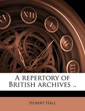Repertory of British Archives ..
