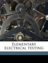 Elementary Electrical Testing