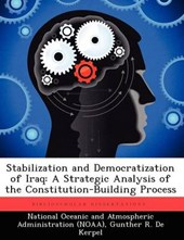 Stabilization and Democratization of Iraq: A Strategic Analysis of the Constitution-Building Process |  |